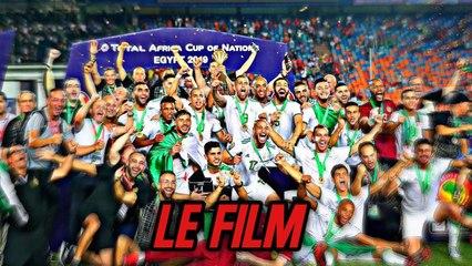 Le parcours de l'Algerie en CAN 2019 – LE FILM