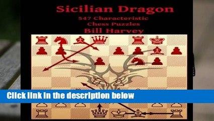 [READ] Sicilian Dragon: 547 Characteristic Chess Puzzles