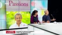 """Le monde de Macron : """"Passions"""" de Nicolas Sarkozy, le best-seller de cet été? - 31/07"""