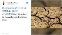 Sécheresse: des restrictions d'eau renforcées dans le Gard