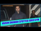 Varun Dhawan spotted at Juhu