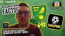 "Reactions | Norwich fan hits back after talkSPORT brand club ""defeatist"""