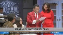 Jerat Muslihat Seleksi CPNS (4)