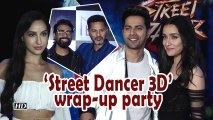 Varun, Shraddha, Nora come together for 'Street Dancer 3D' wrap-up party