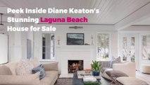 Peek Inside Diane Keaton's Stunning Laguna Beach House for Sale