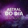 Astral do Dia 08 de agosto