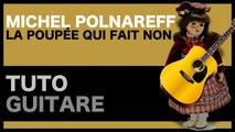 La Poupée Qui Fait Non - Michel Polnareff - TUTO [GUITARE FACILE]