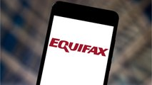 The $125 Equifax Settlement Payout To Be Much Less