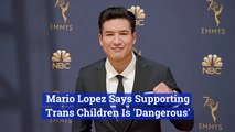 Mario Lopez's Comments On Transgender Kids