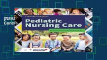 [READ] Pediatric Nursing Care: A Concept-Based Approach