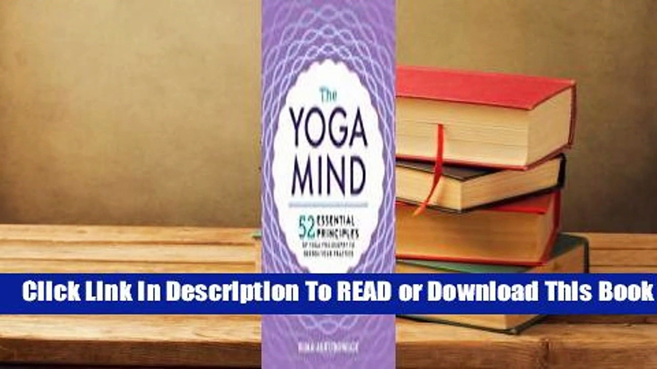 Essential Yoga Philosophy: 52 Principles to Deepen Your Practice, from Namaste to