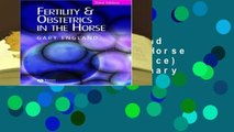 [READ] Fertility and Obstetrics in the Horse (Library Vet Practice) (Library of Veterinary
