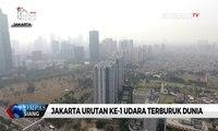 Jakarta Masih Jadi Urutan ke-1 Udara Terburuk di Dunia