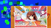 How To Draw Anime: Easy step by step book of drawing anime for kids ( Anime drawings, How to