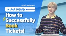 [Pops in Seoul] How to Successfully Book Tickets to a K-Pop Concert ! (feat. Felix)