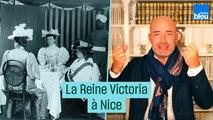 Si vous passez par Nice, souvenez-vous de la reine Victoria