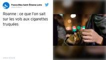 Loire : la police alerte sur des cigarettes trafiquées, offertes par des voleurs