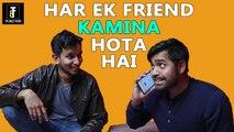 Har Ek Friend Kamina Hota Hai | Comedy Video | Comedy Munch