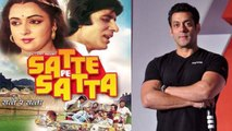 Salman Khan was supposed to do a Satte Pe Satta remake; Check Out here | FilmiBeat