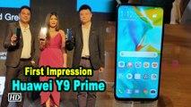 First Impression   Huawei Y9 Prime