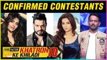 CONFIRMED | Khatron Ke Khiladi 10 Contestant List REVEALED | Karan Patel, Karishma Tanna