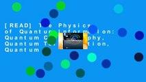 [READ] The Physics of Quantum Information: Quantum Cryptography, Quantum Teleportation, Quantum