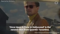 Critics Love 'Once Upon A Time In Hollywood'