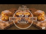 Top 10 Restaurant Fries in Manila (2016 Edition)