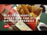 Places in Manila Where You Can Score Birthday Freebies