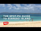The SPOT.ph Guide to Siargao Island