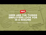 Here Are the Things Employers Look for in a Résumé