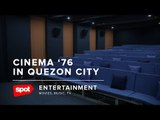 Catch All the Indie Movies You Want at the New Cinema '76 in QC