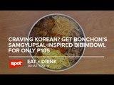 Craving Korean? Get Bonchon's Samgyupsal-Inspired Bibimbowl for Only P105