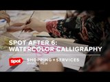 Here's What Went Down at Spot After 6: Watercolor Calligraphy With Anina Rubio