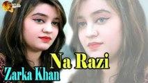 Na Razi Zarka Khan - Sur O saaz - Ghazal Night