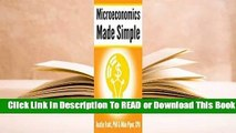 Full version  Microeconomics Made Simple: Basic Microeconomic Principles Explained in 100 Pages