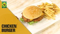 Best and easiest Chicken Burger made in 30 minutes | Lazzat | Samina Jalil | Masala Show