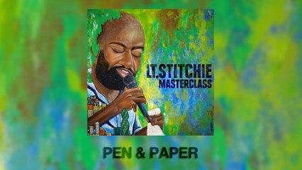 Lt. Stitchie - Pen & Paper (Official Audio)