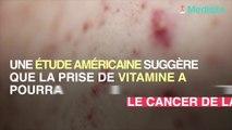 Cancer de la peau : la vitamine a pourrait être bénéfique