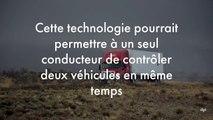 Cette technologie pourrait permettre à un camionneur de contrôler à lui seul deux véhicules