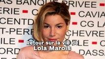 Retour sur la vie de : Lola Marois
