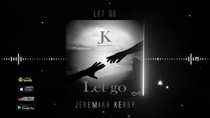 Jeremiah Kerby - Let Go