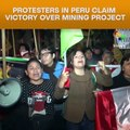 Protesters In Peru Claim Victory Over Mining Project