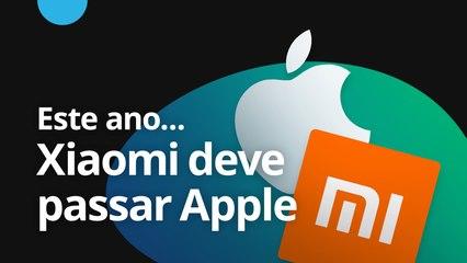 Xiaomi deve passar Apple este ano [CT News]