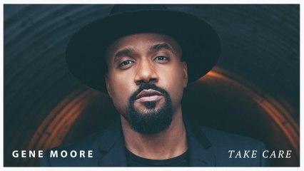 Gene Moore - Take Care