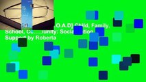 F.R.E.E [D.O.W.N.L.O.A.D] Child, Family, School, Community: Socialization and Support by Roberta