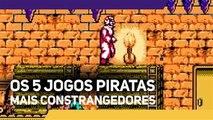 Os 5 jogos piratas mais constrangedores