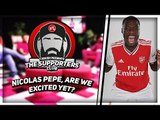 Nicolas Pepe, Are We Excited Yet? | Turkish Presents THE SUPPORTERS CLUB