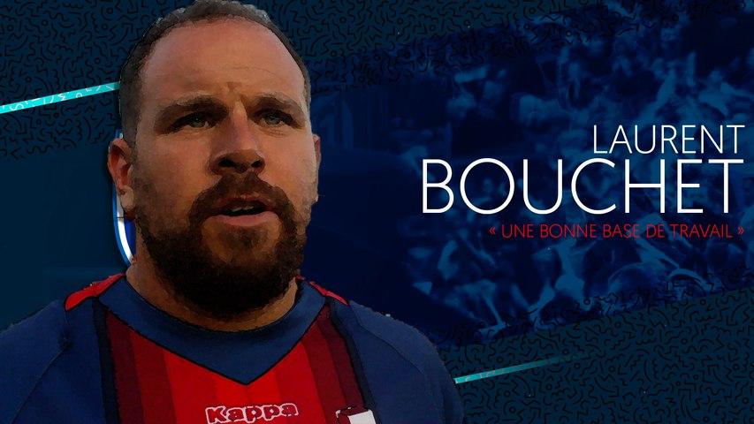 Video : Video - Laurent Bouchet : « Une bonne base de travail »