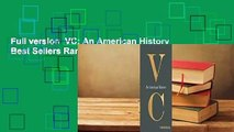 Full version  VC: An American History  Best Sellers Rank : #4